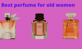 10 Best Perfume for 60 Year Old Woman Reviews 2021