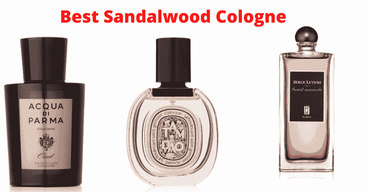 You are currently viewing 8 Best Sandalwood Cologne 2021