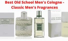 Best Old School Men's Cologne – Classic Men's Fragrances