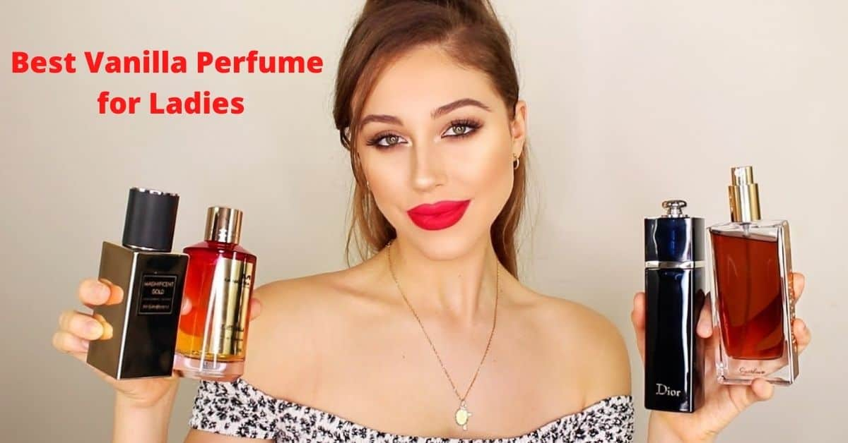 Best Vanilla Perfume for Ladies